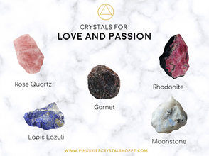 Crystals for Love and Passion