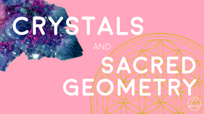 Crystals and Sacred Geometry