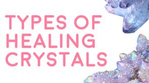 Type of Healing Crystals