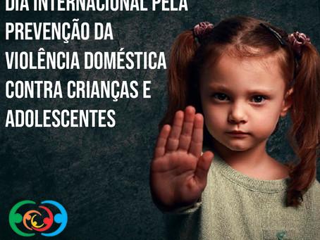 Dia internacional pela prevenção da violência doméstica contra crianças e adolescentes