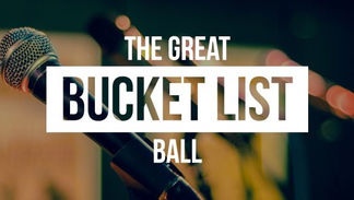 The Great Bucket List Ball