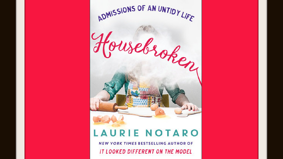 """Housebroken"" by Laurie Notaro"