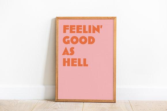 Good As Hell Art Print