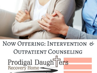 Now Offering!                              Intervention & Outpatient Counseling