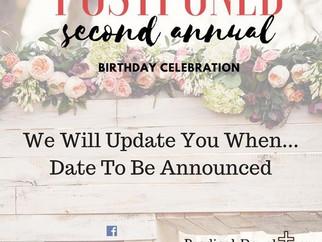 POSTPONED: DATE TBA                         2nd Annual Birthday Celebration