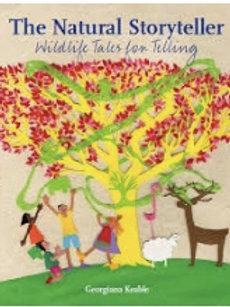 The Natural Storyteller - Wildlife Tales for Telling