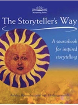 Storyteller's Way: A Sourcebook for Inspired Storytelling