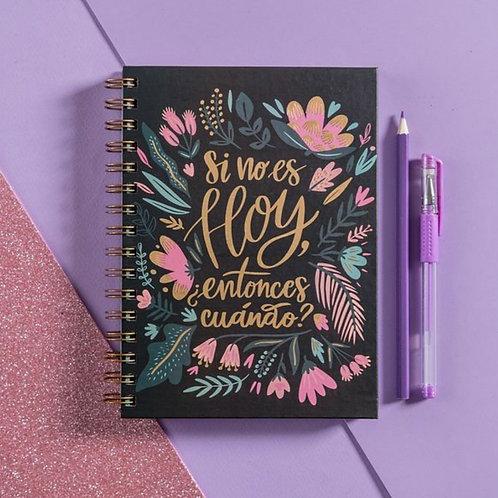 Cuaderno Si no es hoy