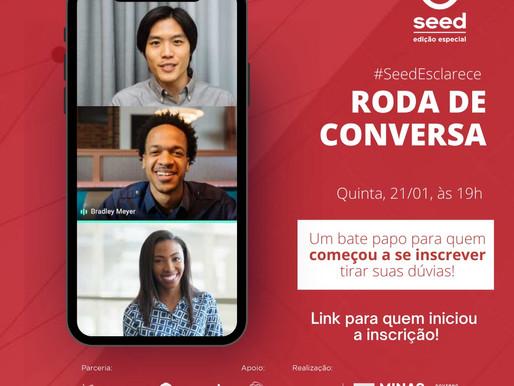 Roda de Conversa com o Seed