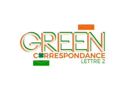 Green correspondance - Lettre 2
