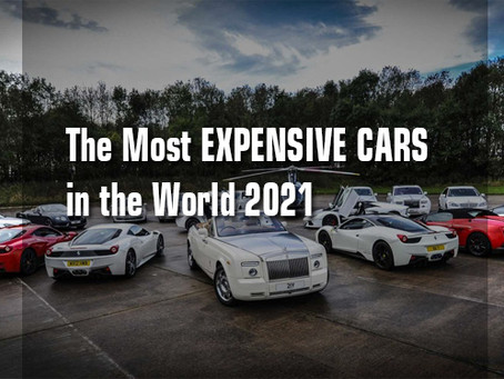 The most Expensive Cars in the World 2021.