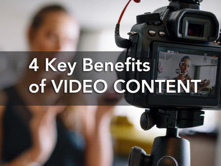4 Key Benefits of Video Content