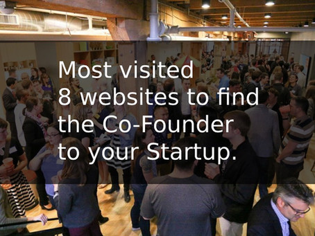 Most visited 8 websites to find the Co-Founder to your Startup.