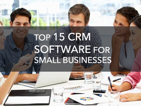 Top 15 Best CRM Software for Small Businesses...