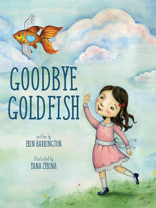Goodbye Goldfish