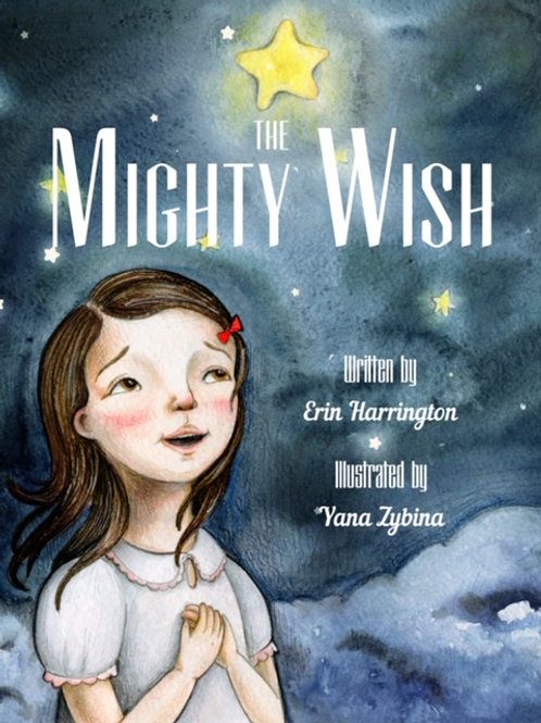 The Mighty Wish