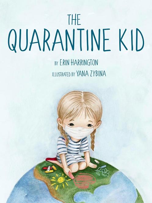 The Quarantine Kid