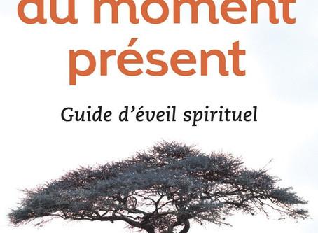 Le livre : Le pouvoir du moment présent
