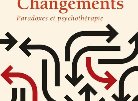 Le livre : Changements. Paradoxes et psychothérapie