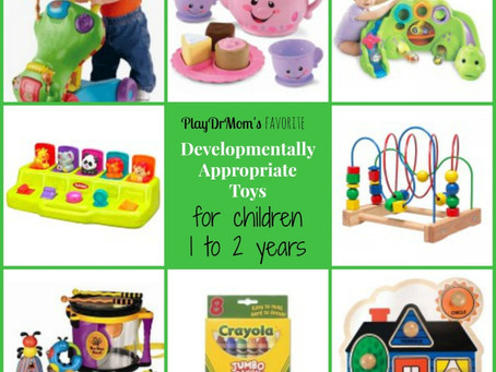 Developmentally Appropriate Toys for Children age 1 to 2 years