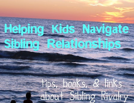 Sibling Rivalry: Tips, Books, & Helpful Links