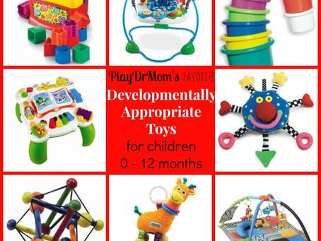 Developmentally Appropriate Toys for Children 0-12 months