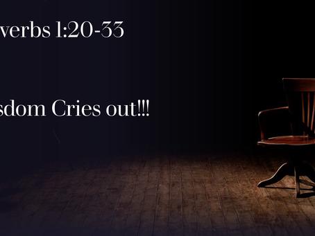 Wisdom Cries Out!