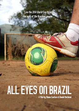 All Eyes on Brazil (2014)