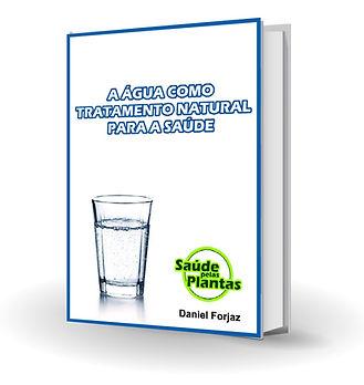 A água como Tratameto Naturl Para a Saúde