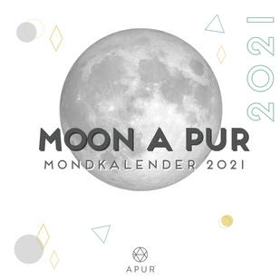 Moon A Pur | Mondkalender 2021