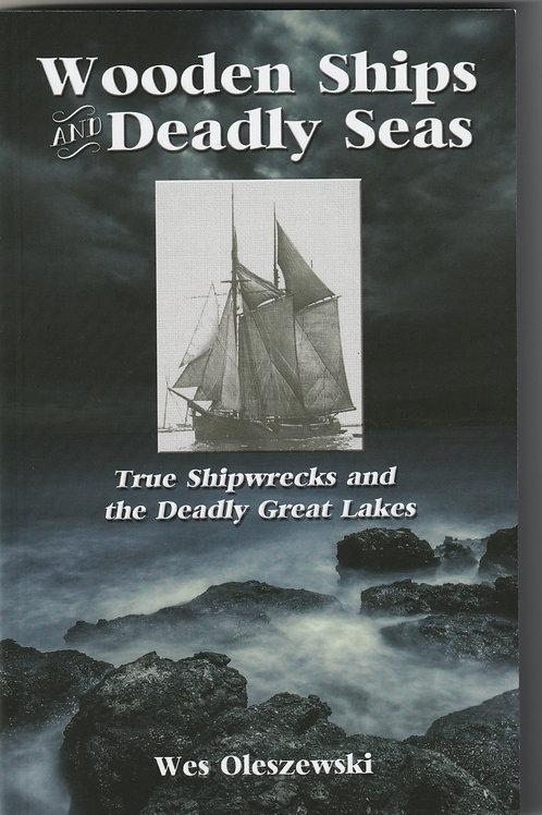 Wooden Ships & Deadly Seas