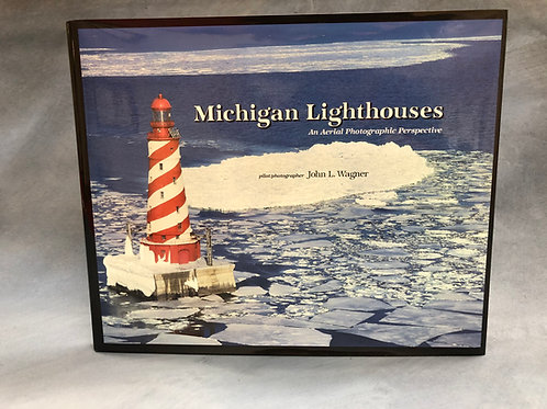 Michigan Lighthouses An Aerial Photographic  Perspective