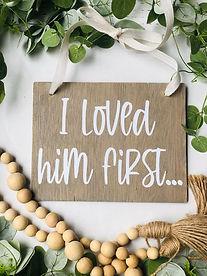i loved him first.jpg