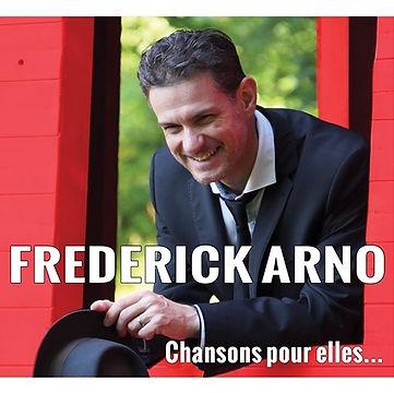 Frédérick Arno_album_Chansons pour elles_chanteur_pop