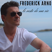 Le reste de ma vie_single pop_chanteur_FrederickArno.j.png