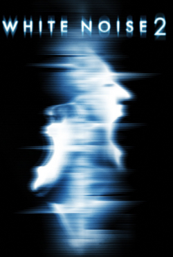 White Noise 2 Poster