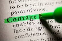 Be Strong, Take Courage...