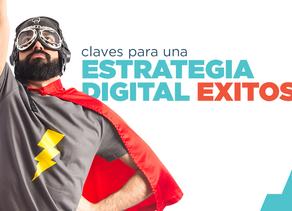 Una estrategia exitosa en digital