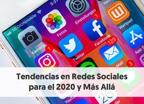 Tendencias en Redes Sociales para el 2020
