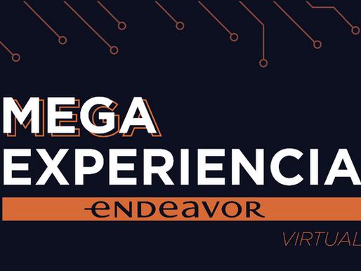 ¡Todavía estás a tiempo!: Mega Experiencia Endeavor 2020