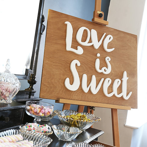 REVERSABLE 'LOVE IS SWEET/SWEET LOVE' SIGN