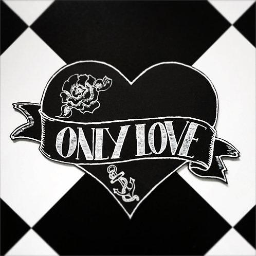 'ONLY LOVE' CHALKBOARD