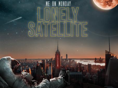 """ME ON MONDAY zu ihrer neuen EP """"Lonely Satellite"""""""