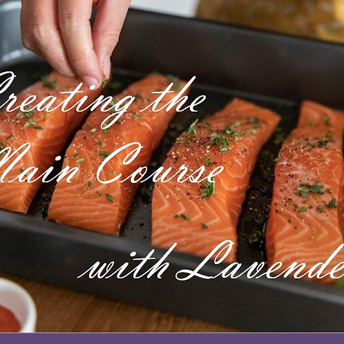 Creating the Main Course with Lavender Digital Recipe Booklet