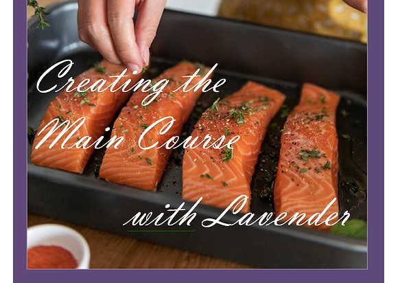 Creating Main Courses with Lavender Recipe Booklet