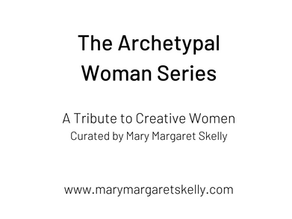 Introducing the Archetypal Woman Series