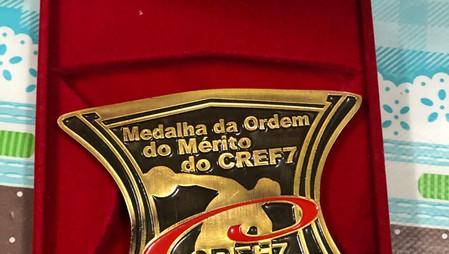 Medalha da Ordem do Mérito do CREF7 pelo relevante serviço prestado na Educação Física