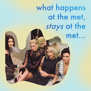 WHAT HAPPENS AT THE MET STAYS AT THE MET