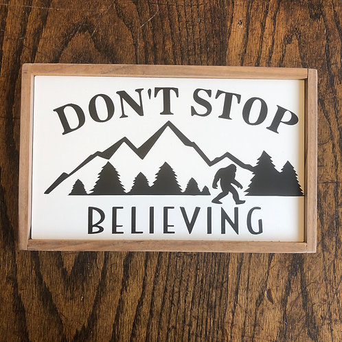 "11""x7"" Sign: Don't Stop Believing"