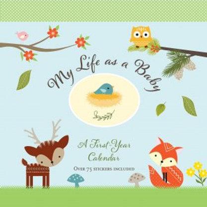 My Life as a Baby First-Year Calendar: Woodland Friends